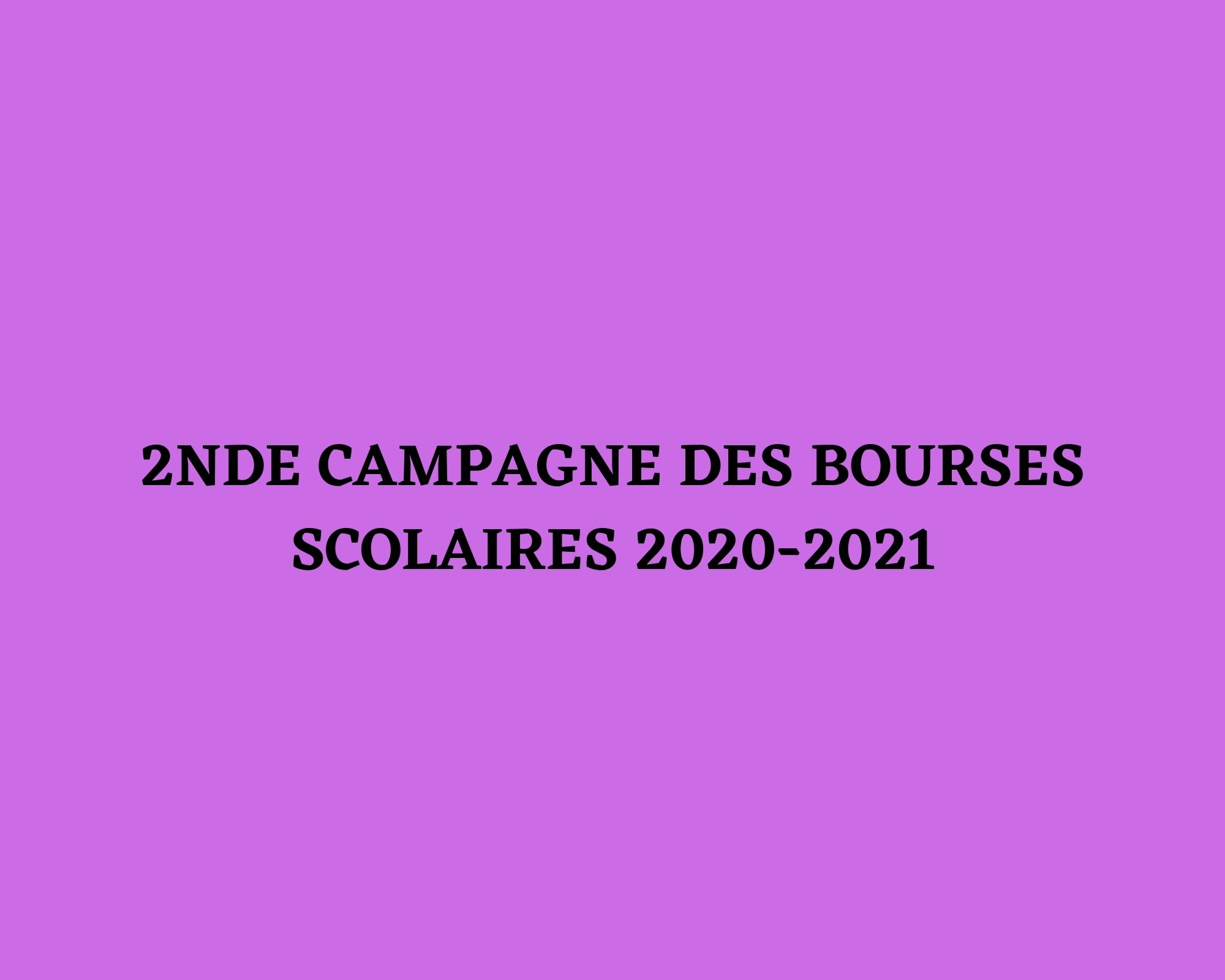 2nde campagne des bourses scolaires