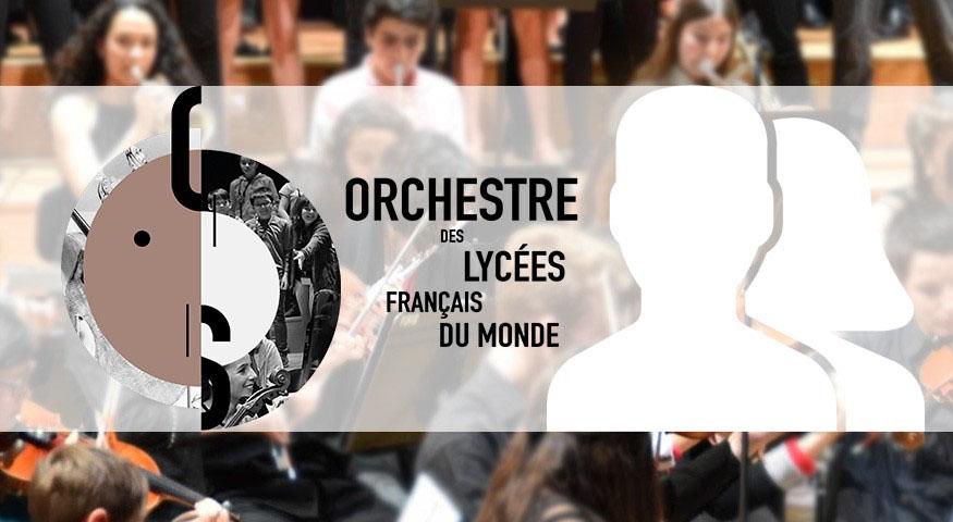 Elèves musiciens du LFHED, participez à une expérience forte au sein de l'Orchestre des lycées français du monde