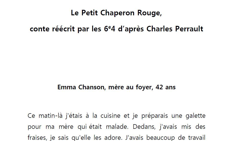 """""""Le Petit Chaperon Rouge"""" réécrit par les 6ème4-1"""
